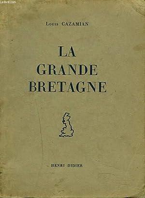 LA GRANDE BRETAGNE: LOUIS CAZAMIAN