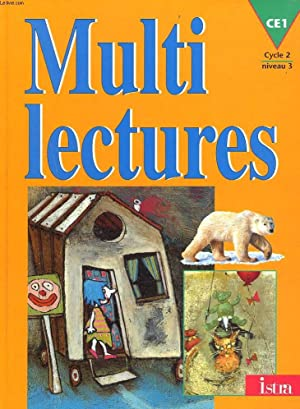 MULTI LECTURES. CE1. CYCLE 2, NIVEAU 3.: MARTINE GEHIN