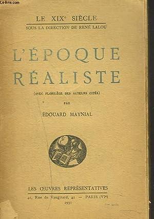 L'EPOQUE REALISTE: EDOUARD MAYNAL