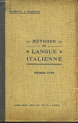METHODE DE LANGUE ITALIENNE. PREMIER LIVRE.: MASSOUL ett MAZZONI