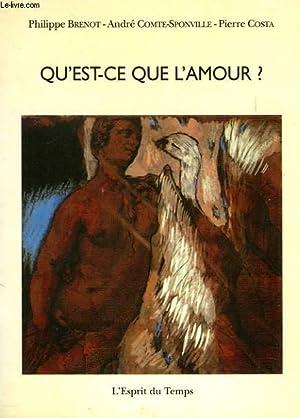 QU'EST-CE QUE L'AMOUR ?: BRENOT Ph., COMTE-SPONVILLE A., COSTA P.