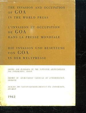 L INVASION ET OCCUPATION DE GOA DANS LA PRESSE MONDIALE. TEXTE EN FRANCAIS, ANGLAIS ET ALLEMAND.: ...