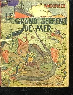 LE GRAND SERPENT DE MER.: ANDERSEN.