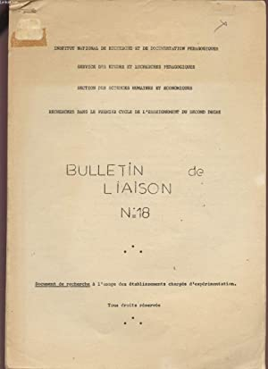 BULLETIN DE LIAISON N°18 - RECHECHES DANS LE PREMIER CYCLE DE L'ENSEIGNEMENT DU SECOND ...