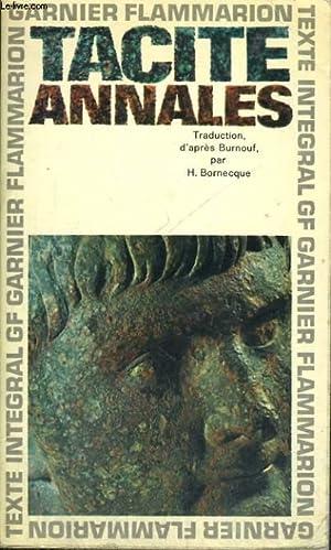 ANNALES: TACITE, Par BURNOUF, H. BORNECQUE