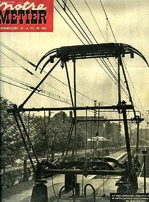 NOTRE METIER, N° 263, SEPT. 1950, L'HEBDOMADAIRE ILLUSTRE DU CHEMINOT FRANCAIS: COLLECTIF
