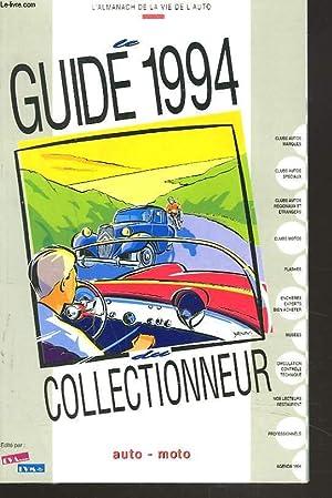 GUIDE DU COLLECTIONNEUR 1994. AUTO-MOTO.: COLLECTIF