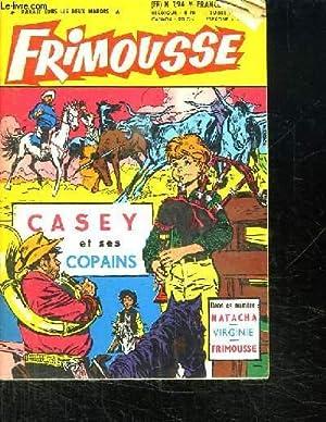 FRIMOUSSE N° 194. CASEY ET SES COPAINS.: DUMAS S DIRECTEUR DE LA PUBLICATION.