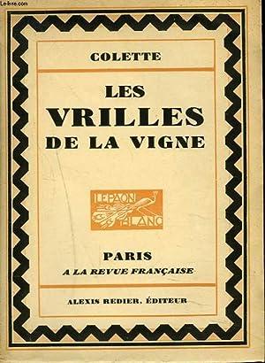 LES VRILLES DE LA VIGNE + ENVOI: COLETTE