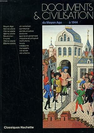 DOCUMENTS ET CIVILISATION. DU MOYEN AGE à: J. BABIN, J.