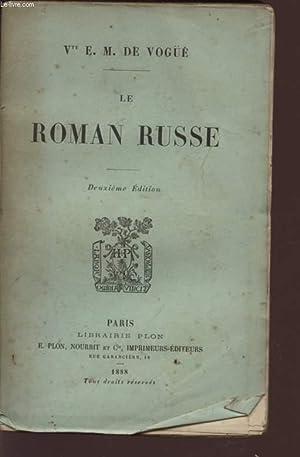 LE ROMAN RUSSE - DEUXIEME EDITION.: DE VOGÜE E.M.