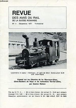 REVUE DES AMIS DU RAIL DE LA SUISSE ROMANDE, N° 4, DEC. 1971: COLLECTIF