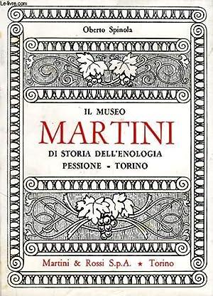 IL MUSEO MARTINI DI STORIA DELL'ENOLOGIA, PESSIONE,: SPINOLA OBERTO