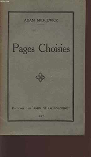PAGES CHOISIES.: MICKIEWICZ ADAM