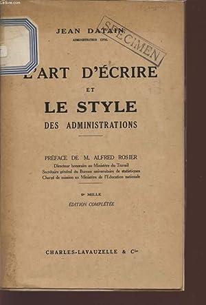L'ART D'ECRITURE ET LE STYLE DES ADMINISTRATIONS.: DATAIN JEAN