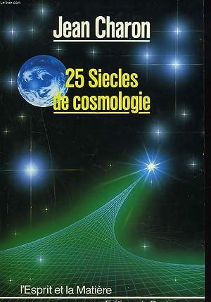 25 SIECLES DE COSMOLOGIE: JEAN CHARON