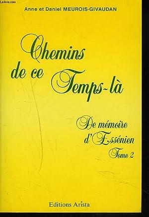 CHEMINS DE CE TEMPS LA. DE MEMOIRE: ANNE ET DANIEL