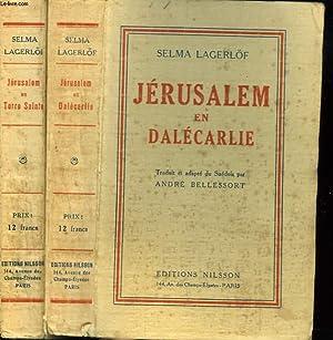 JERUSALEM EN DALECARLIE + JERUSALEM EN TERRE SAINTE.: SELMA LAGERLÖF