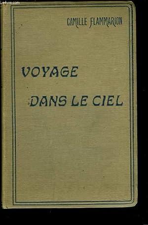 VOYAGE DANS LE CIEL (EXTRAIT DES RÊVES ETOILES): CAMILLE FLAMMARION