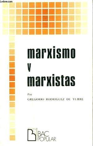 MARXISMO Y MARXISTAS: GREGORIO RODRIGUEZ DE YURRE