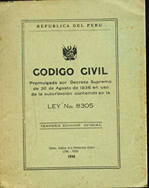 REPUBLICA DEL PERU. CODIGO CIVIL. LEY No. 8305.: COLLECTIF