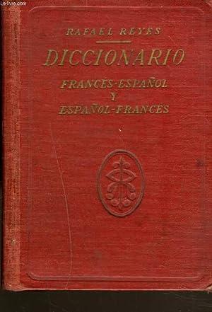DICCIONARIO: FRANCÉS-ESPAÑOL Y ESPAÑOL-FRANCÉS: RAFAEL REYES