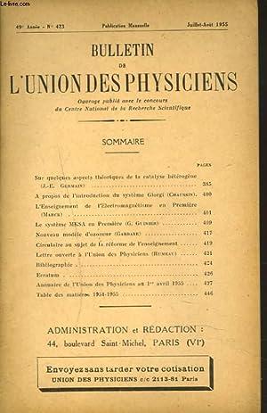 BULLETIN DE L'UNION DES PHYSICIENS, 49e ANNEE, N°423, JUILLET-AOÛT 1955. SUR ...