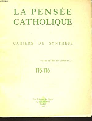 LA PENSEE CATHOLIQUE. CAHIERS DE SYNTHESE N°115-116. SS. PAUL VI: LA PROFESSION DE FOI DE ...