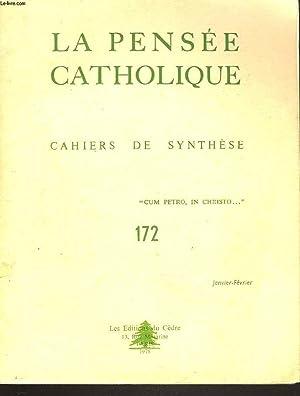 LA PENSEE CATHOLIQUE. CAHIERS DE SYNTHESE N°172,: COLLECTIF