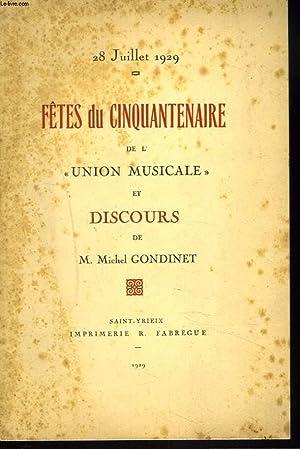 28 JUILLET 1929. FÊTES DU CINQUANTENAIRE DE L'UNION MUSICALE ET DISCOURS DE M. MICHEL ...