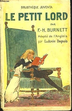 LE PETIT LORD.: F.H. BURNETT