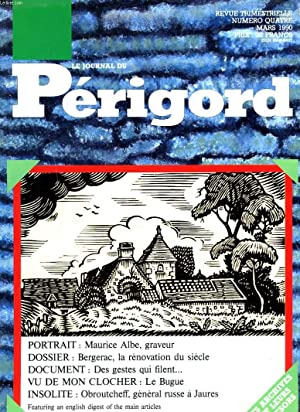 LE JOURNAL DU PERIGORD, REVUE TRIMESTRIELLE N°4,: COLLECTIF