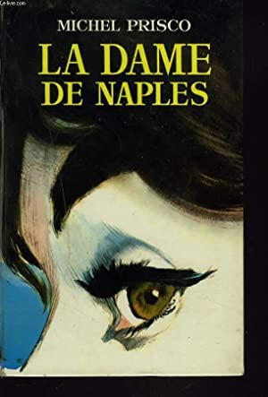 LA DAME DE NAPLES: MICHEL PRISCO