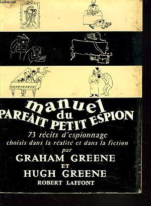 MANUEL DU PARFAIT PETIT ESPION. 73 récits: GRAHAM ET HUGH
