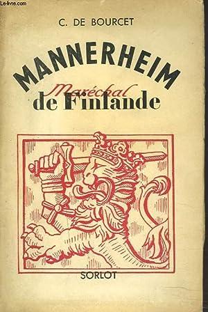 MANNERHEIM. MARECHAL DE FINLANDE.: C. DE BOURCET