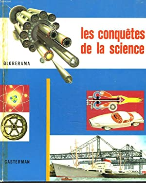 GLOBERAMA. LES CONQUETES DE LA SCIENCE.: COLLECTIF