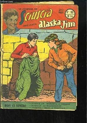 Le Journal de Sciuscia, N°105 : Le Missionnaire - Alaska Jim : Wakunta le Shaman - Marc le ...