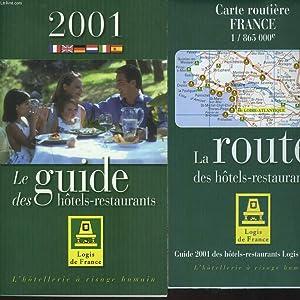 LE GUIDE DES HÔTELS-RESTAURANTS. + CARTE ROUTIERE: COLLECTIF