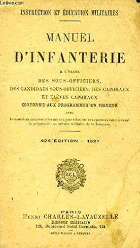 MANUEL D'INFANTERIE, A L'USAGE DES SOUS-OFFICIERS, DES: COLLECTIF