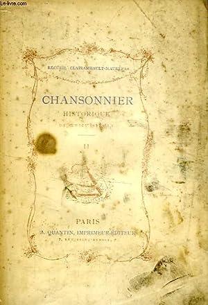 CHANSONNIER HISTORIQUE DU XVIIIe SIECLE, TOME II: RAUNIE EMILE
