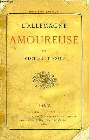 L'ALLEMAGNE AMOUREUSE: TISSOT Victor