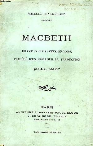 MACBETH, DRAME EN 5 ACTES EN VERS: SHAKESPEARE William