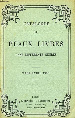 CATALOGUE DE BEAUX LIVRES DANS DIFFERENTS GENRES, MARS-AVRIL 1933: COLLECTIF