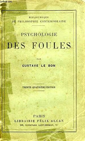 PSYCHOLOGIE DES FOULES: LE BON GUSTAVE