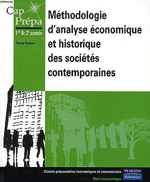 METHODOLOGIE D'ANALYSE ECONOMIQUE ET HISTORIQUE DES SOCIETES CONTEMPORAINES, CAP, PREPA, 1re &...