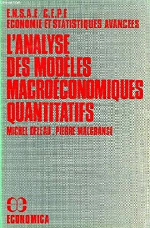 L'ANALYSE DES MODELES MACROECONOMIQUES QUANTITATIFS: DELEAU MICHEL, MALGRANGE PIERRE