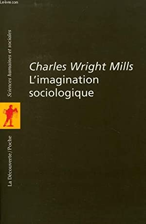 L'IMAGINATION SOCIOLOGIQUE: WRIGHT MILLS C.