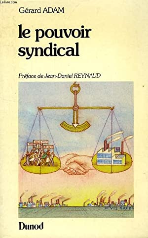 LE POUVOIR SYNDICAL: ADAM GERARD