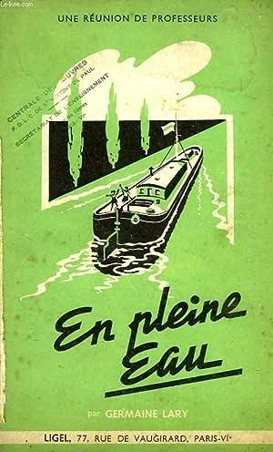 EN PLEINE EAU: LARY GERMAINE