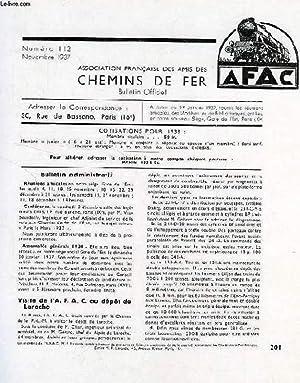 CHEMINS DE FER, N° 112, NOV. 1937, REVUE DE L'ASSOCIATION FRANCAISE DES AMIS DES CHEMINS ...